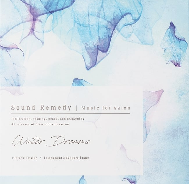 Water Dreams - Sound Remedy ~ Music for Salon ~の写真