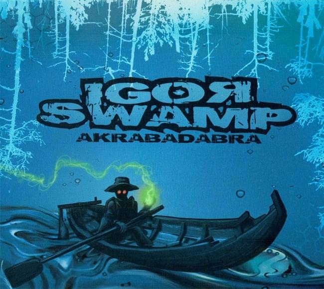 Igor Swamp - Akrabadabra[2CD][世界300枚限定]の写真