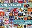 Prem Joshua & Band - Luminous Secrets[CD]