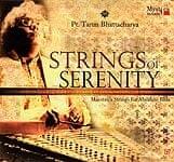 STRINGS OF SERENITY - Pt.Tarun Bhattacharya