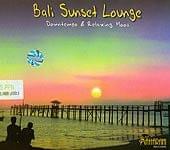 Bali Sunset Lounge Downtempo&Relaxing Mood