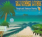 BALI SUMMER LOUNGE Tropical Dance Party