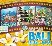 RETURN TO BALI JALAN-JALAN