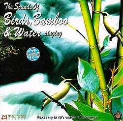 The Sound of Birds,Bamboo and Water
