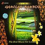 GAMELAN BAMBOO & FLUTE−Rindik