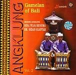 Gamelan of Bali Angklung Vol.2