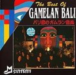 The Best Of GAMELAN BALI バリ島のガムラン音楽