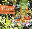 Tibet2Timbuk2 - Music Is Life