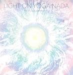 Light on Yoga Nada - for all yoga practitioners VAIKUNTHAS[CD]の商品写真
