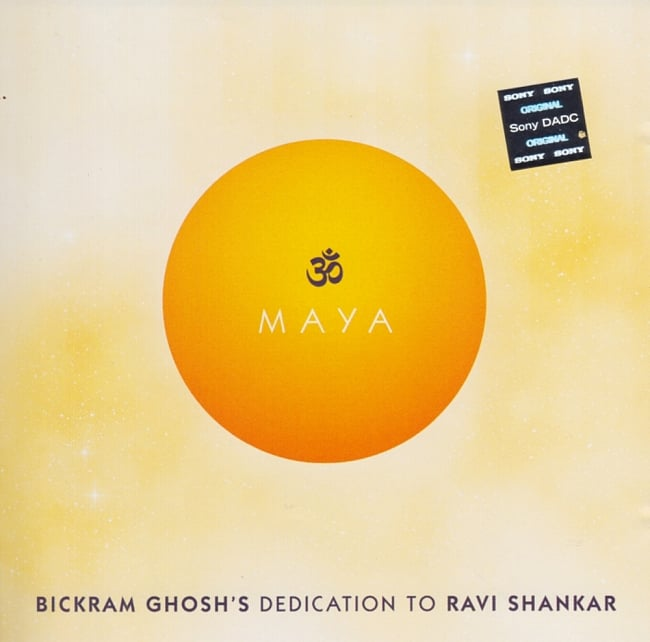 BICKRAM GHOSHs DEDICATION TO RAVI SHANKAR - MAYA[CD]の写真