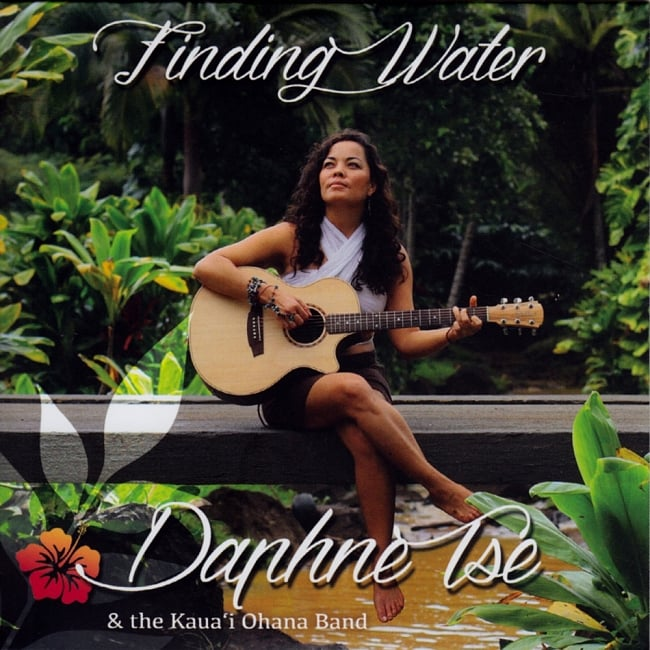Finding Water - Daphne Tse And The Kauai Ohana Band[CD]の写真