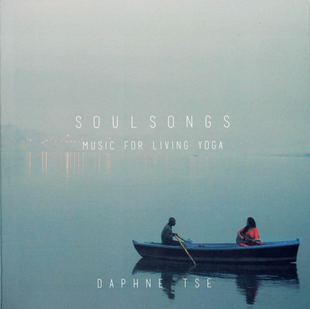 SOUL SONGS - MUSIC FOR LIVING YOGA - Daphne Tse[CD]の写真