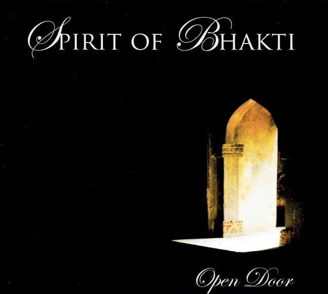 SPRIT OF BHAKTI - Open Door[CD] 1