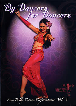 By Dancers for Dancers - Live Belly Dance Performances Vol.6(DVD-BELLY-171)