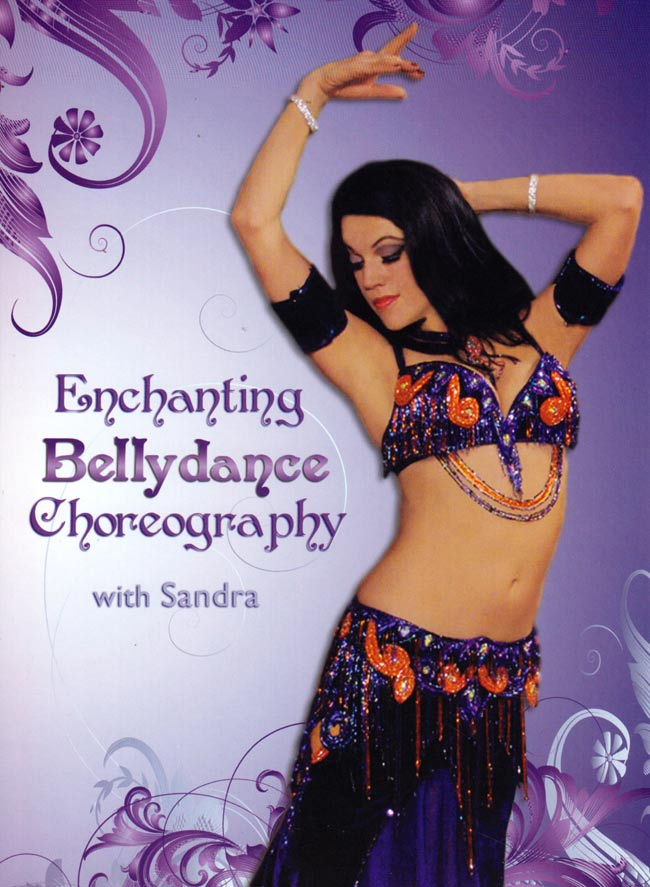 Enchanting Bellydance Choreography with Sandra[DVD]の写真