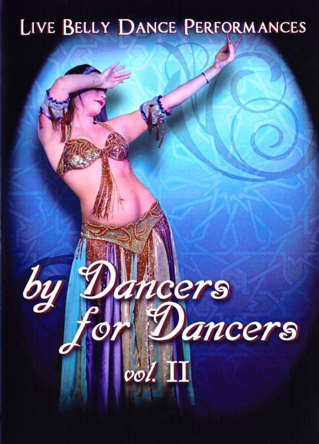 By Dancers For Dancers vol.2:Live Belly Dance Performances の写真