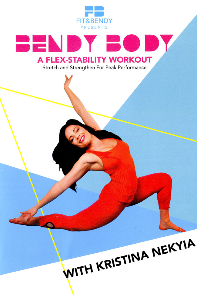 Bendy Body - A Flex stability Workout (Stretch and Strengthen for Peak Performance) with Kristina Neの写真