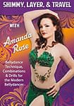 SHIMMY,LAYER,& TRAVEL WITH Amanda Rose[DVD]
