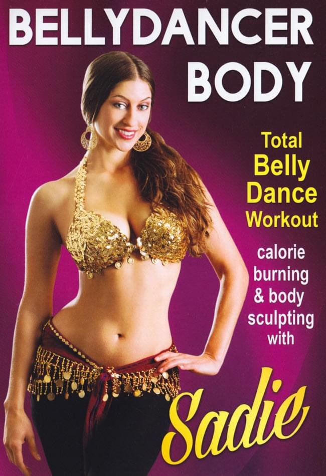 BELLYDANCER BODY-TOTAL BELLY DANCE WORKOUT with SADIE[DVD]の写真