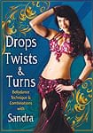 Drops Twists & Turns with Sandra[DVD]