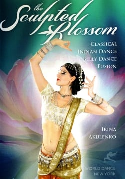 The Sculpted Blossom - Classical Indian Dance Belly Dance Fusion[DVD](DVD-BELLY-313)