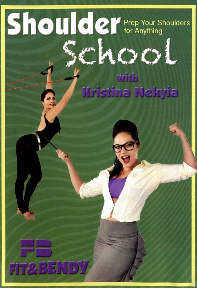 Shoulder School with Kristina Nekyia 肩のストレッチとトレーニング[DVD]の写真