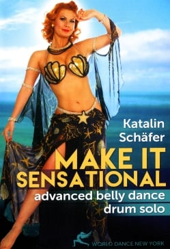 Katalin Schafer MAKE IT SENSATIONAL Advanced Belly Dance Drum Solo[DVD](DVD-BELLY-321)