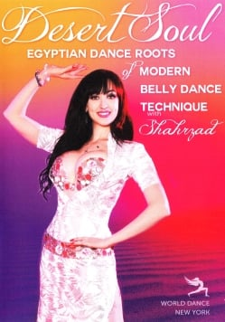 Desert Soul - Egyptian Dance Roots of Belly Dance Technique with Shahrzad[DVD]