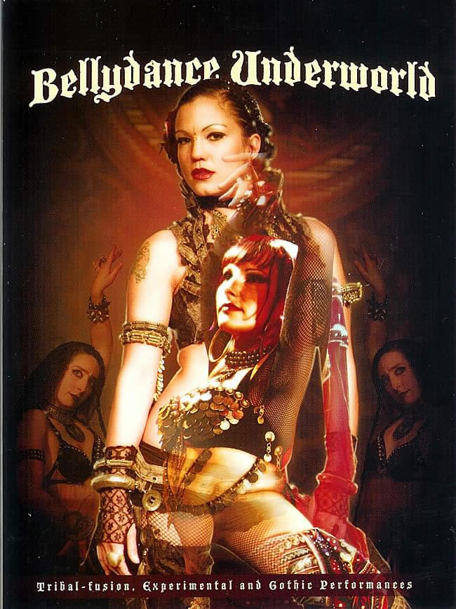 Bellydance Underworld - Tribal-fusion and Gothic Performancesの写真1