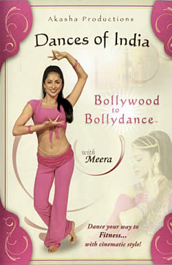 Dance of India Bollywood to Bollydance with Meera