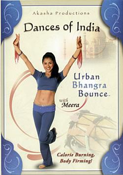 Dance of India Urban Bhangra Bounce with Meera