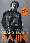 Grand Brand RAJINI【ラジニカーントに見るブランド戦略】