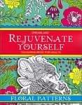 元気になる大人のぬりえ[花のもよう] - Rejuvenate Yourself - Floral Patterns