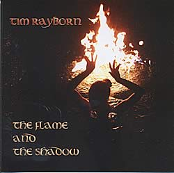 The Flame And The Shadow - Tim Rayborn [2CDs]の写真