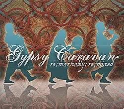 Remarkably Remixed - Gypsy Caravanの写真