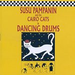 Susu Pampanin and the Cairo Cats in Dancing Drums[CD]