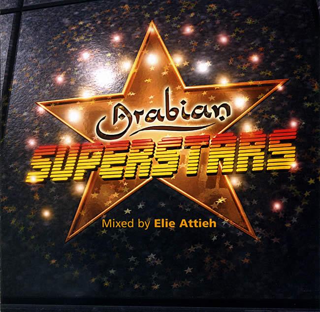 Arabian Superstars - Mixed by Elie Attiehの写真