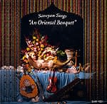 An Oriental Bouquet - Saroyan[CD]