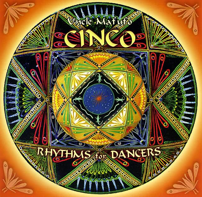 Cinco - Rhythms for Dancers - Uncle Mafufoの写真