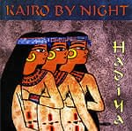 Hadiya - Kairo By Night[CD]