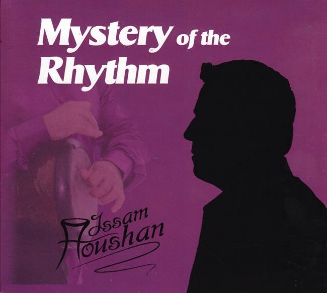 Mystery of the Rhythm - Issam Houshanの写真