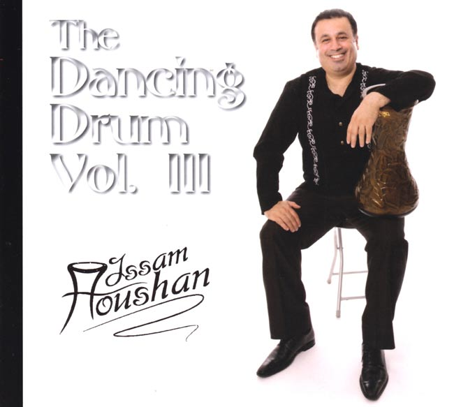 The Dancing Drum Vol.3 - Issam Houshan 1