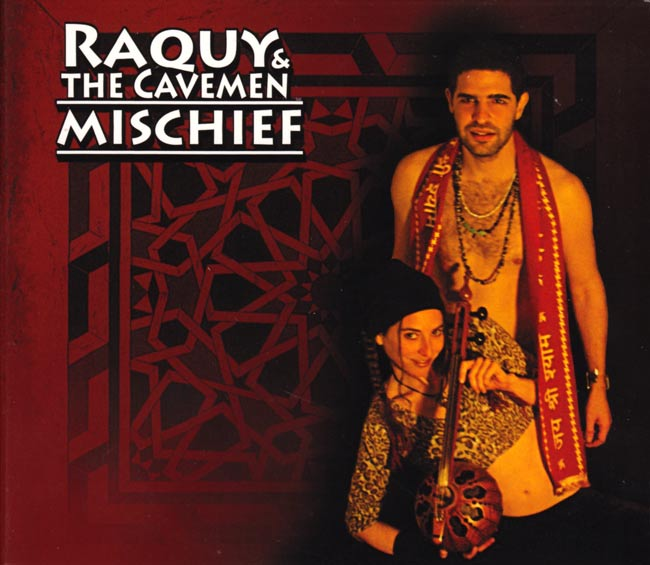 Raquy and the Cavemen - Mischiefの写真
