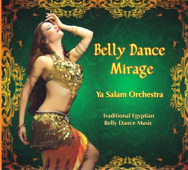 Belly Dance Mirage - Ya Salam Orchestraの写真