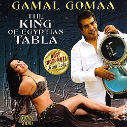 GAMAL GOMMA - THE KING OF EGYPTIAN TABLA