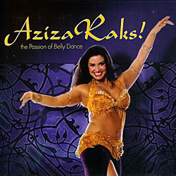 Aziza Raks! - the Passion of Belly Dance[CD]の写真