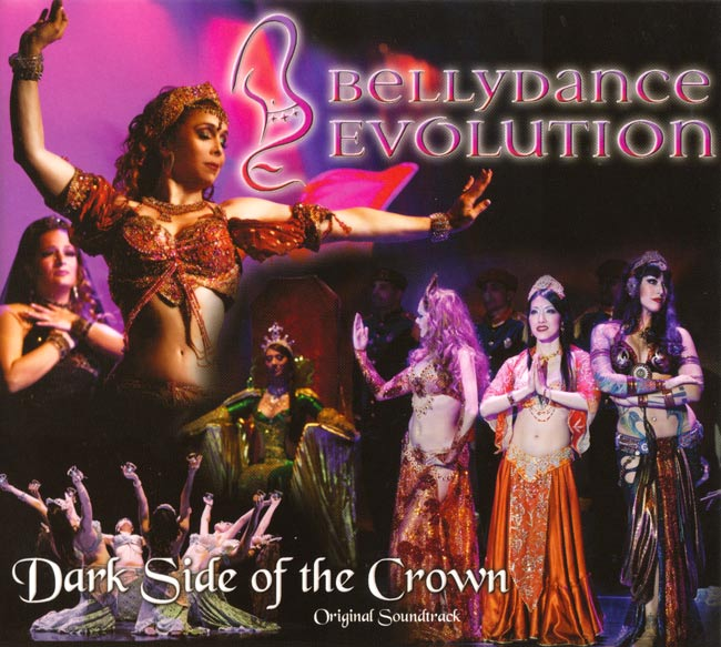 BellyDance Evolution - Dark Side Of The Crownの写真