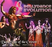 BellyDance Evolution - Dark Side Of The Crown