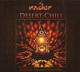 Desert Chil - Sensual Arabian Grooves