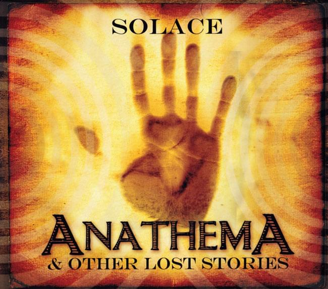 SOLACE-ANATHEMA & OTHER LOST STORIESの写真